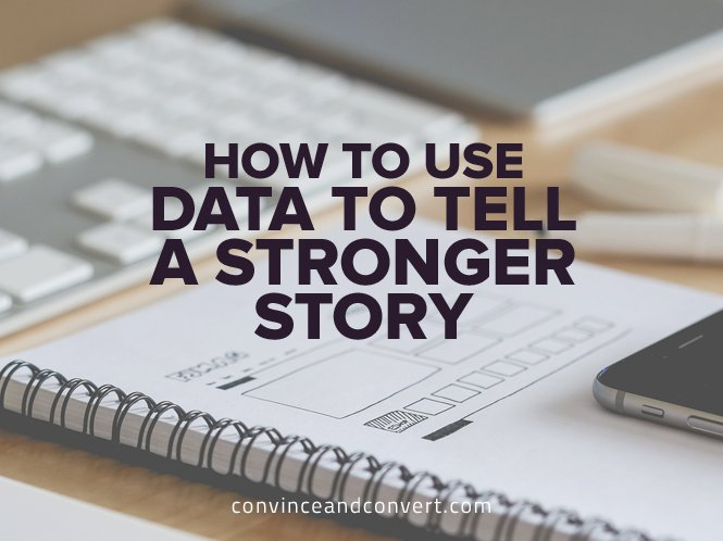 How-to-Use-Data-to-Tell-a-Stronger-Story.jpg